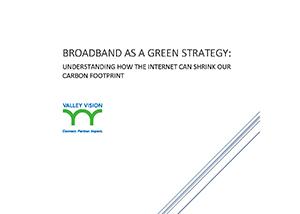 Broadband as a Green Strategy